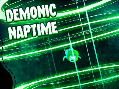 Demonic Naptime